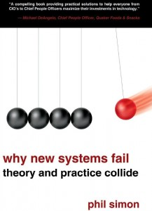Celebrating the 10th Anniversary of the Publication of Why New Systems Fail