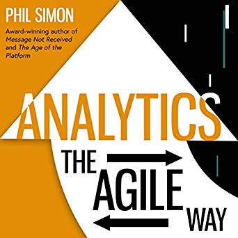 Audiobook of Analytics: The Agile Way Is Now Available