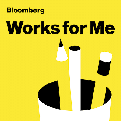 Appearance on Bloomberg's Works for Me Podcast