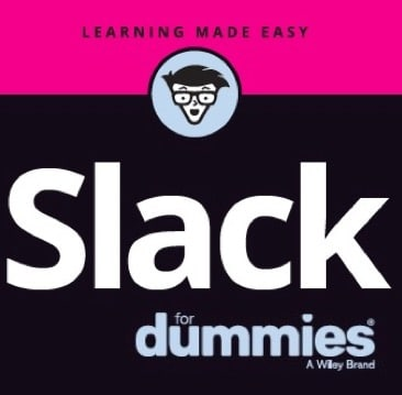 Slack For Dummies Now Available for Pre-Order