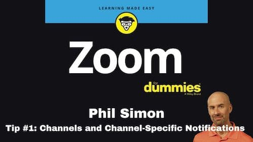 Zoom Tip #1: Understanding Channels and Channel-Specific Notifications