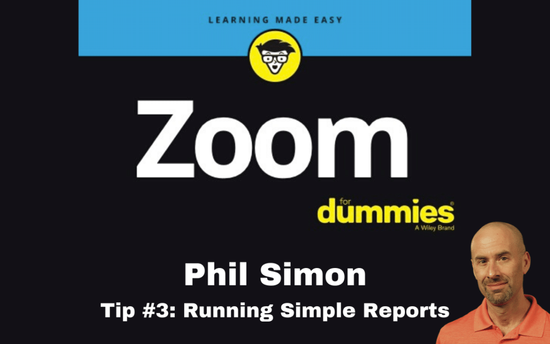 Zoom Tip #3: Running Simple Reports
