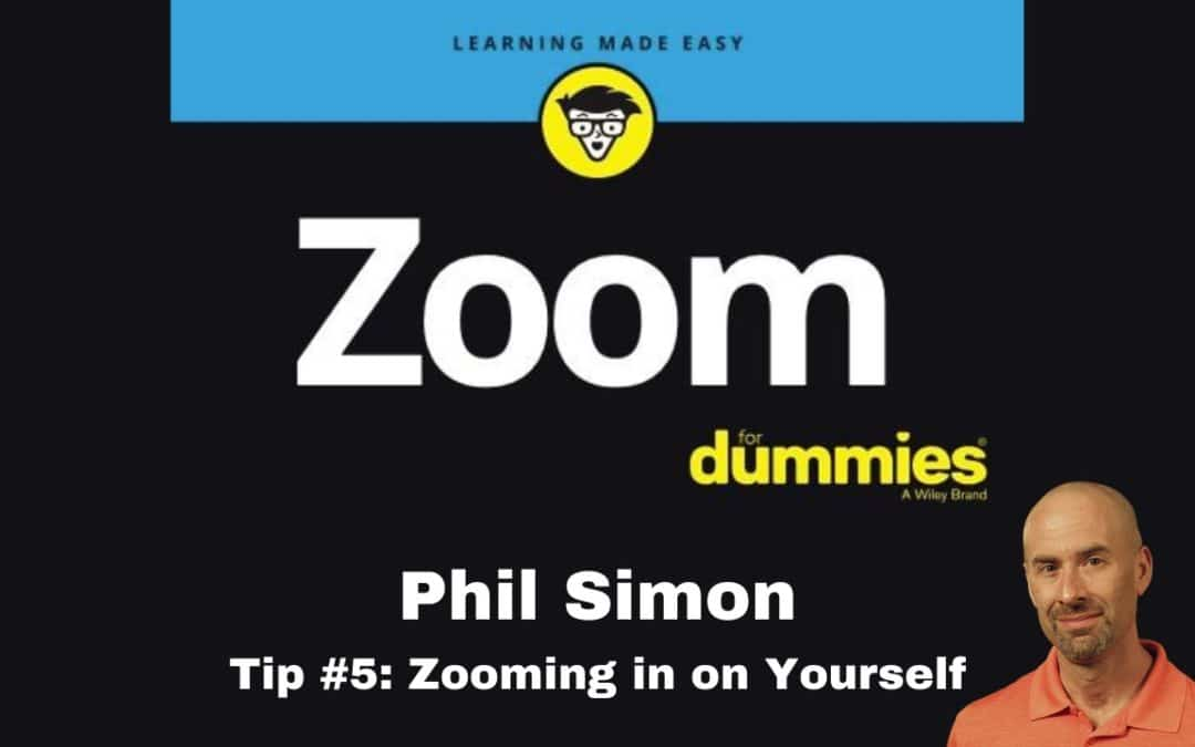 Zoom Tip #5: Zooming in on Yourself