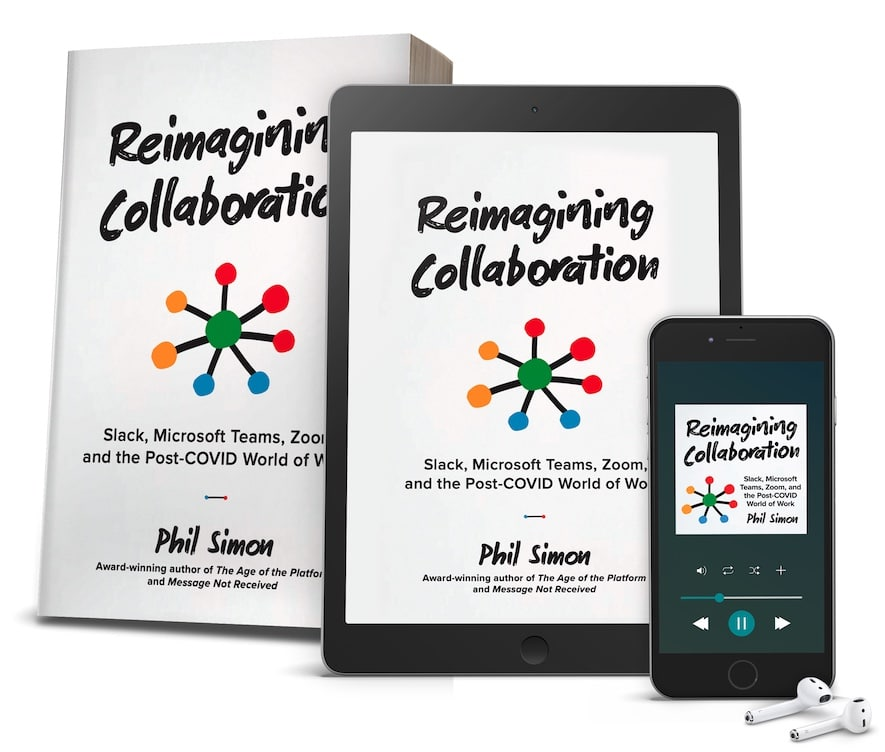 Reimagining Collaboration by Phil Simon