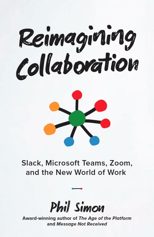 Reimagining Collaboration by Phil Simon (old cover)